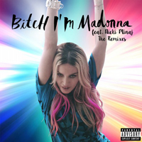 MADONNA - Bitch I'm Madonna Remixes - 2015 USA 10-trk Beatport Lossless Download EP (00602547440891)