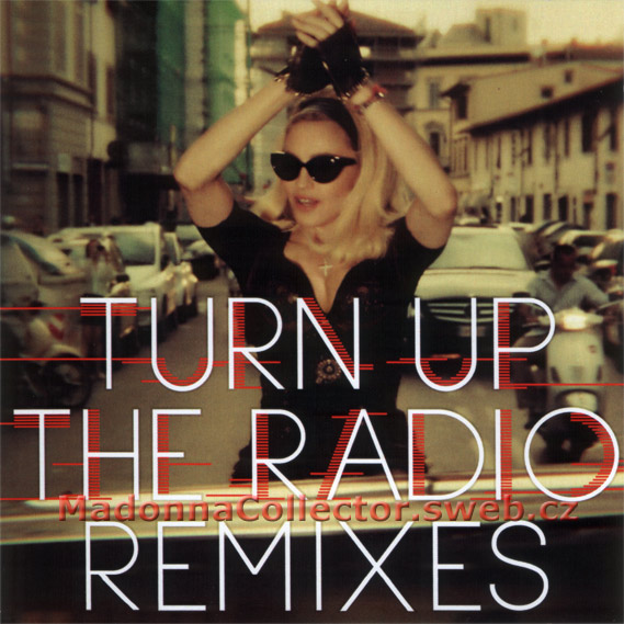 MADONNA - Turn Up The Radio Remixes - 2012 USA 4-trk Promo CD-R